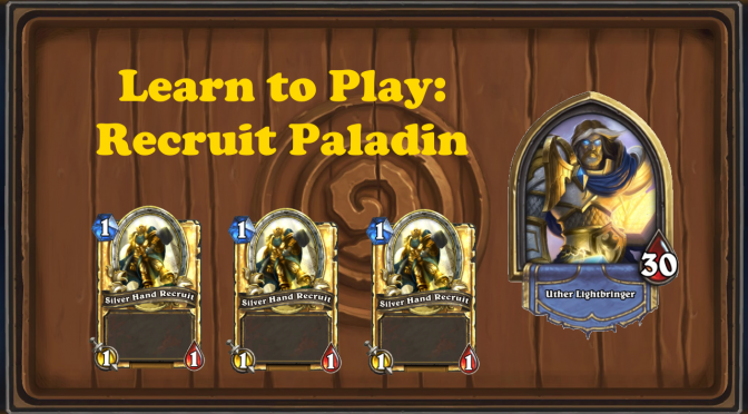 Learn to Play: Recruit Paladin