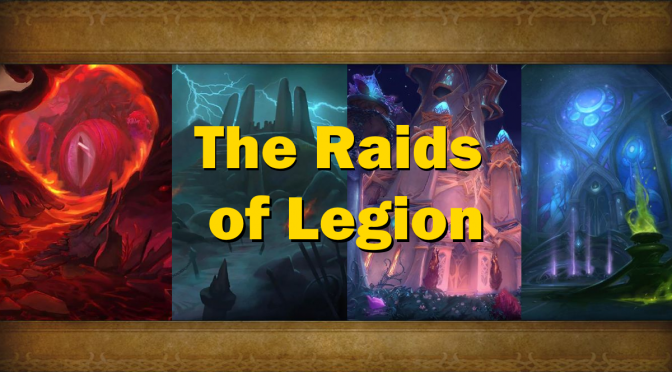 Ranking the Raids of Legion